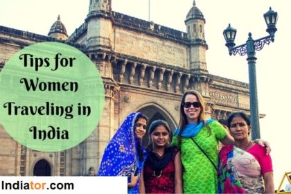 India Travel Tips for Women Traveling in India