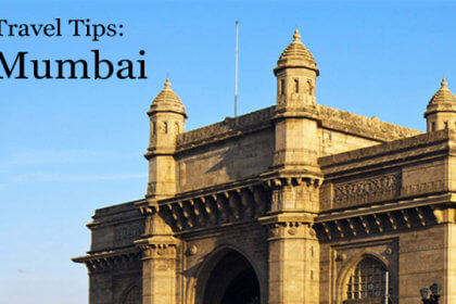 Travel Tips for Mumbai – Helpful suggestions and advice for tourist