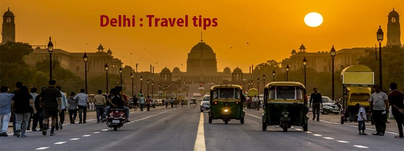 delhi travel tips