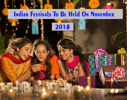 A Repository Of Indian Festivals To Be Held On November 2018