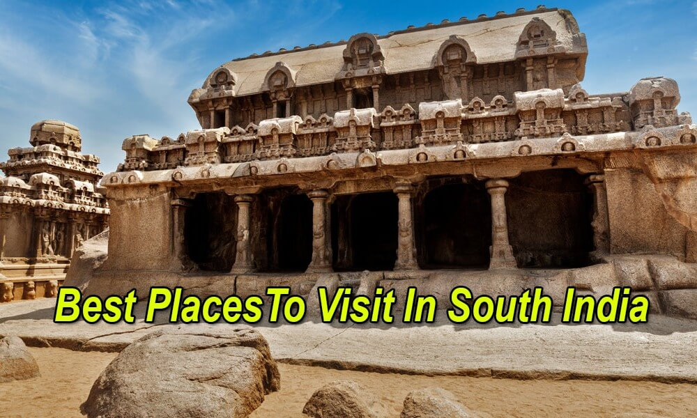 6 Places To Visit In South India To Coddle Your Wanderlust-Soul
