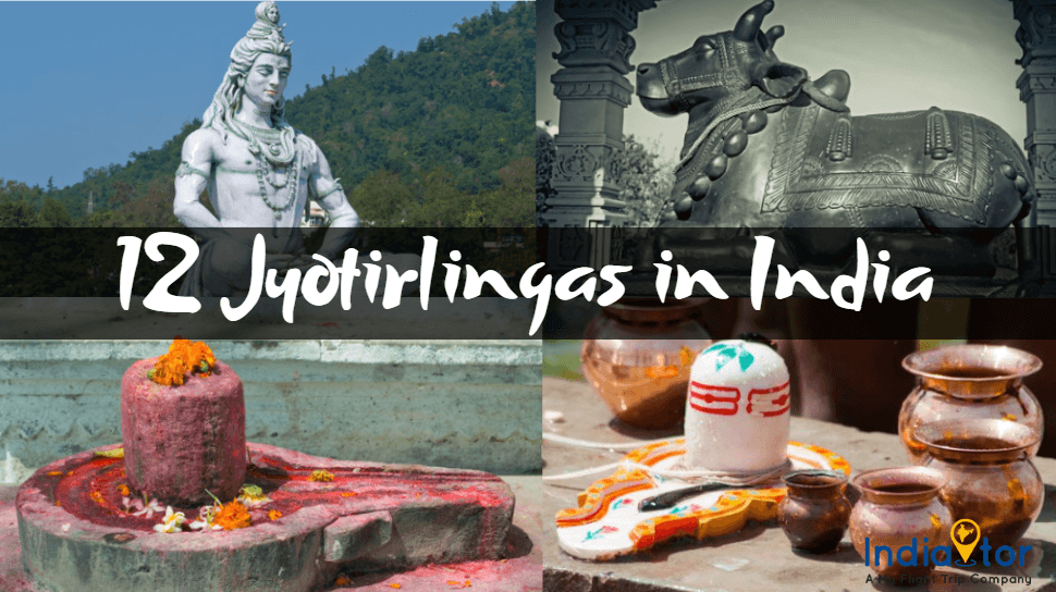 12 Jyotirlingas Of Lord Shiva & Their Mythological Relevance - Indiator