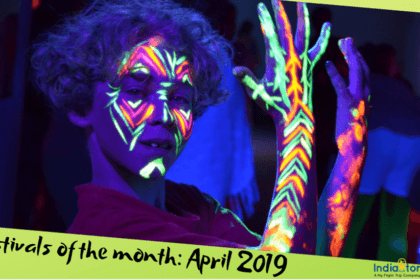 Amazing Festivals in April in India