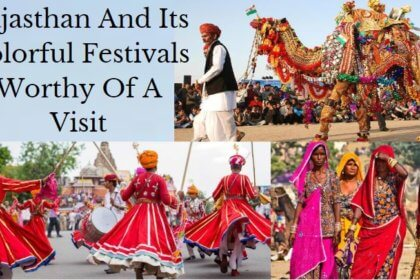 Rajasthan And Its Colorful Festivals