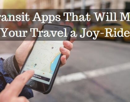 5 Transit Apps That Will Make Your Travel a Joy-Ride