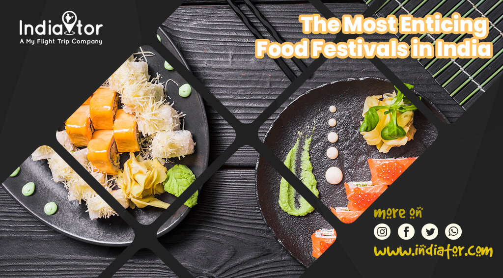 most enticing food festivals in India