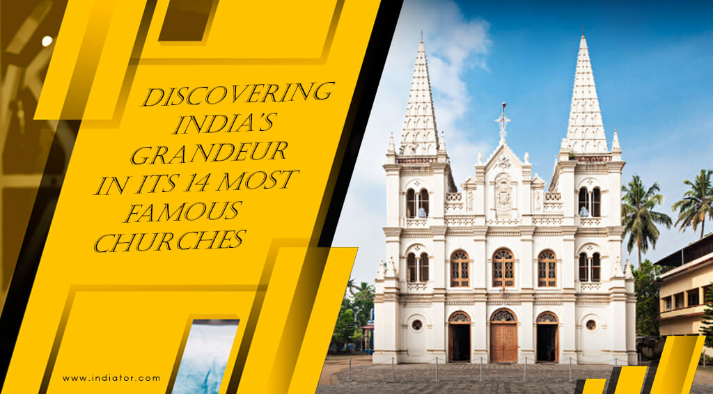 Most Famous Churches in india- indiator
